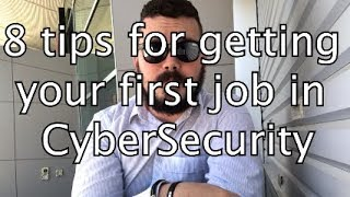 8 Tips For Getting Your First Cyber Security Job