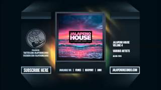 Jalapeno House Vol. 4 - Mixed by NSFW