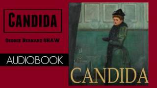 Candida by George Bernard Shaw - Audiobook