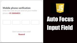 Auto Focus Input Field In Javascript || OTP Verification Form Validation In Javascript || Javascript