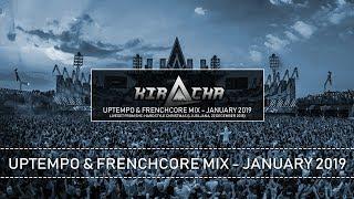 Kiracha   Uptempo Hardcore & Frenchcore Mix January 2019 (Liveset)