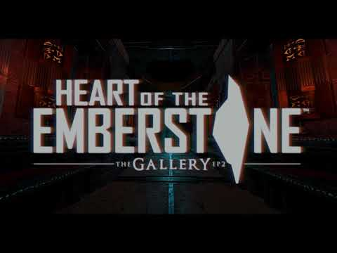 The Gallery: Heart of the Emberstone - VR Teaser Trailer thumbnail