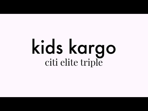 Kids Kargo Citi Elite Triple Demo
