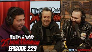 2 Drink Minimum - Episode 229