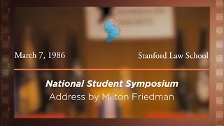 Click to play: Address by Milton Friedman [Archive Collection]