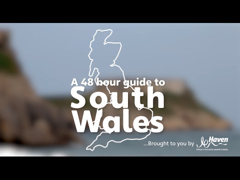 A 48 hours guide to South Wales