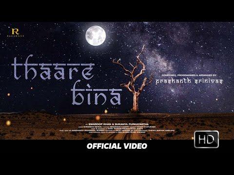 Thaare Bina ft. Swaroop Khan, Sukanya Purkayastha