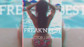 Gambar cover Victor J Sefo - FREAK'N BEST
