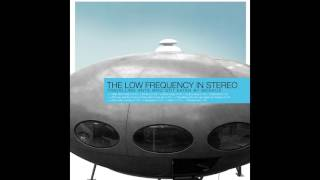 The Low Frequency In Stereo - Travelling Ants Who Got Eaten by Moskus (Full Album 2004)