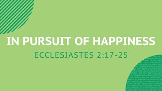 In Pursuit of Happiness - Daily Devotion
