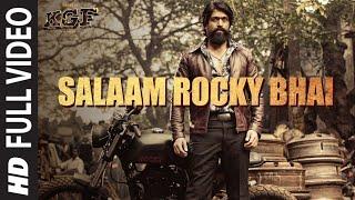Full Video: SALAAM ROCKY BHAI | KGF Chapter 1 | Yash, Srinidhi Shetty | Prashanth Neel