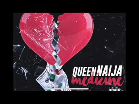 Queen Naija- Medicine ( Clean Radio Edit)