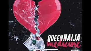 Queen Naija  Medicine ( Clean Radio Edit)