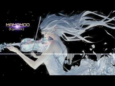 Video dan mp3 Mamamoo Egotistic Nightcore - TelenewsBD Com