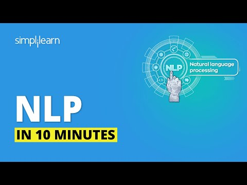Natural Language Processing In 10 Minutes | NLP Training