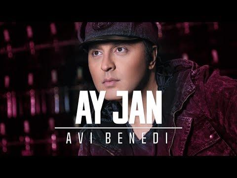 Avi Benedi - Ay Jan klip izle
