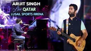 Arijit Singh Live in Doha, Qatar   Jan-2019   Exclusive Video