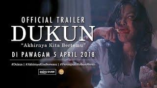 DUKUN Trailer HD  DI PAWAGAM 5 APRIL 2018