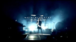 for KING & COUNTRY - Little Drummer Boy (Rewrapped Music Video) [LIVE]