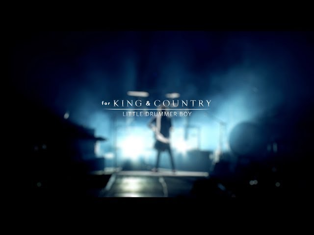 For King Country Little Drummer Boy Rewrapped Music Video Live