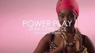 Power Play   Ja Na Ciebie Lecę (Beat Crush Remix)