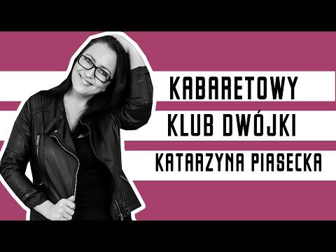 Katarzyna Piasecka - Kabaretowy Klub Dwójki