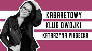 Katarzyna Piasecka - Kabaretowy Klub Dwójki (2012)