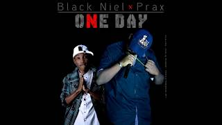 Aniel Black Feat.  Prax - One Day [SM MAFIA] (Official Audio by Melobeat 2017)