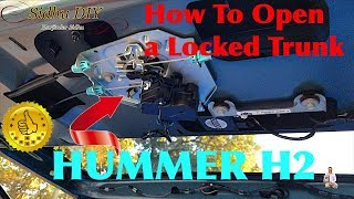 How To Open A Locked Trunk | HUMMER H2