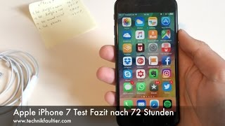 Apple iPhone 7 Test Fazit nach 72 Stunden
