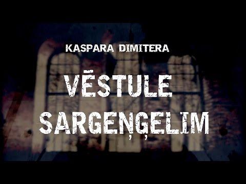 VĒSTULE SARGEŅĢELIM • Kaspars Dimiters