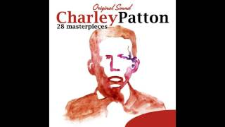 Charley Patton - 34 Blues