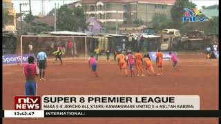 Kawangware United 0-4 Meltah Kabiria || Super 8 Premier League