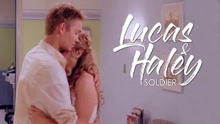 Lucas & Haley -  Soldier (THGC)