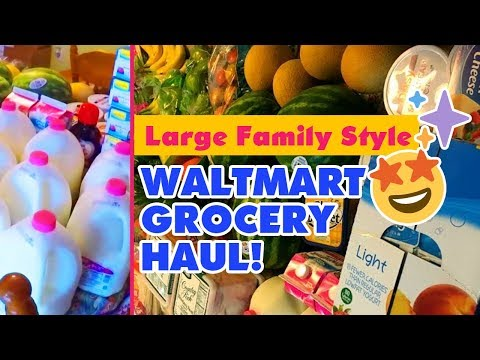 LARGE FAMILY STYLE WALMART GROCERY ORDERING PICKUP HAUL