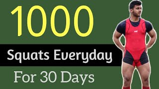 Day 1 Of 1000 SQUATS Everyday For 30 Days