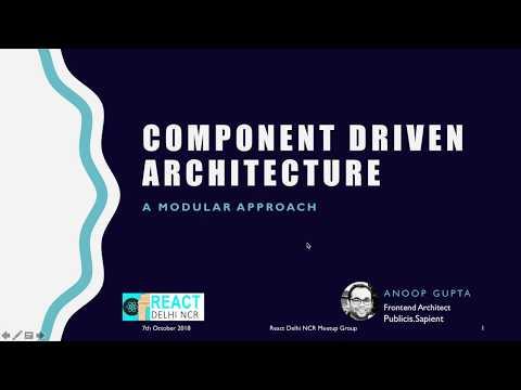 Component Driven Architecture