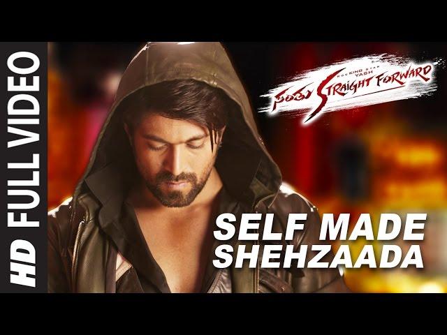 Self Made Shehzaada Full Video Song Santhu Straight ...