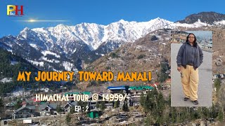 Ambala to Manali Night Journey     अम्बाला से मनाली का सफर    30 December 2020    Himachal Episode 2