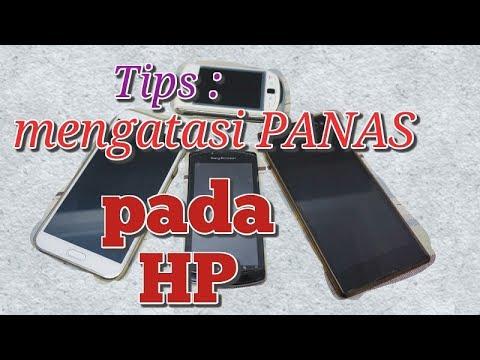 Video Tips: Penyebab dan Cara mengatasi panas pada HP/ Android || overheat on smartphone