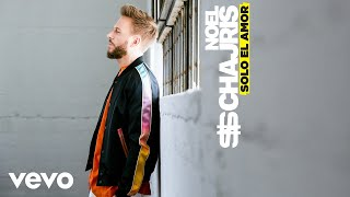Noel Schajris   Sólo El Amor (Cover Audio)