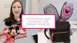 Preparing and Packing for Disney World!   January 23-26, 2019
