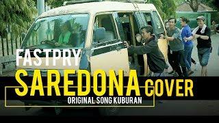 SAREDONA   KUBURAN (Cover By. FASTPRY BAND)
