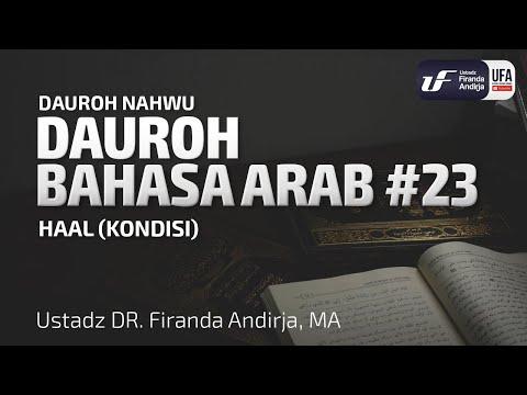 Dauroh Bahasa Arab (Nahwu) #23 – Ustadz Dr. Firanda Andirja, M.A.