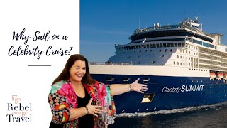 Why Sail on a Celebrity Cruise?