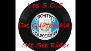 Los S.O.S.-See See Rider