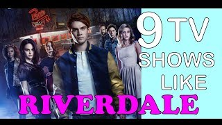 9 TV Shows Like Riverdale That Are HOT