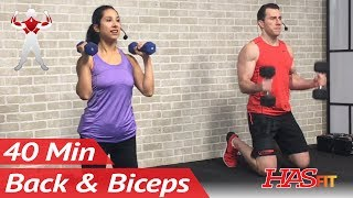40 Min Back and Bicep Workout for Women & Men - Back and Biceps Exercises at Home with Dumbbells by HASfit