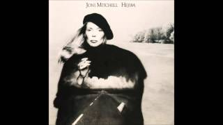 Joni Mitchell - Hejira (1976) Full Album