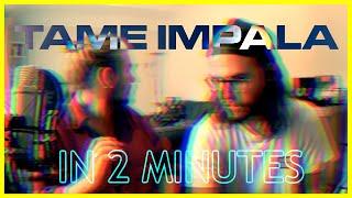 Tame Impala   Borderline [In 2 Minutes]
